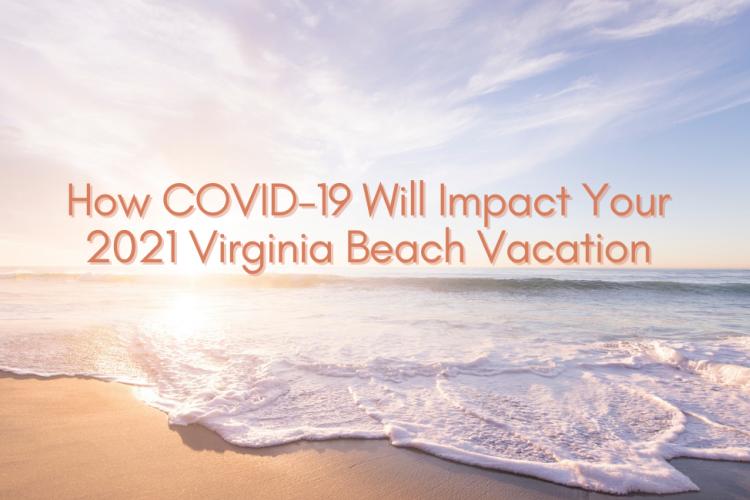 COVID virginia beach vacation
